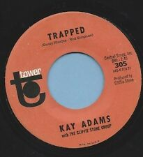 """Kay Adams - Tower 305 """"TRAPPED / ROCKS IN MY HEAD"""" (COUNTRY)  - 45"""
