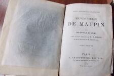MADEMOISELLE  DE MAUPIN  THEOPHILE GAUTIER  2 VOLUMES   1ere édition de1878
