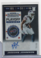 Jaquan Johnson Bills RC SIgned 76/99 Playoff Ticket 244 Panini 2019 110620MLCD