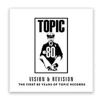 Vision & Revision: The First 80 Years Of Topic Records - Variou (NEW 2 VINYL LP)