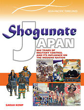 SHOGUNATE JAPAN: 800 YEARS OF MILITARY CONTROL - BOOK  9780864271426