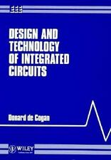 Design and Technology of Integrated Circuits (Wiley Student Series in -ExLibrary