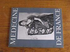 $$$ Revue Medecine de France N°179 PicassoEdouard BranlyErik SatieGuichard