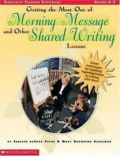 Scholastic Teaching Strategies Ser.: Getting the Most Out of Morning Message...