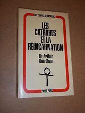 LES CATHARES ET LA REINCARNATION (1971) A. GUIRDHAM / DEDICACE A M. ROQUEBERT