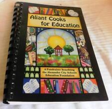 ALIANT COOKS FOR EDUCATION COOK BOOK * ALEXANDER CITY SCHOOLS
