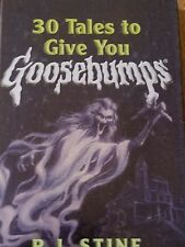 GOOSEBUMPS book R L STINE * hardcover * 30 TALES TO GIVE YOU GOOSEBUMPS