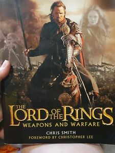 The Lord of the Rings Weapons and Warfare: An Illustrated Guide.