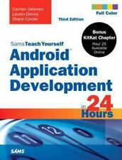 Sams Teach Yourself: Android Application Development in 24 Hours