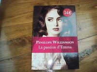 LIVRE PENELOPE WILLIAMSON LA PASSION D'EMMA LIVRE NEUF