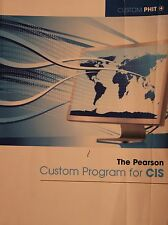 The Pearson Custom Program for CIS