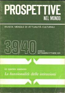 Rivista Prospettive nel Mondo n. 39/40 anno IV - Settembre - Ottobre 1979 ed....