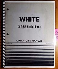 WFE White 2-155 Field Boss Tractor Owner's Operator's Manual 432 444A 2/77