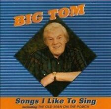 BIG TOM SONGS I LIKE TO SING CD