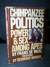 Chimpanzee Politics, Power & Sex Among Apes, De Waal Primate Agression/Coalition