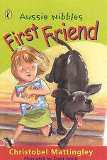 Very Good, Aussie Nibble: First Friend, Mattingley, Christobel, Book