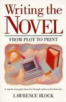 Writing the Novel: From Plot to Print, Block, Lawrence,0898792088, Book, Good