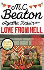 M C BEATON _ AGATHA RAISIN AND THE LOVE FROM HELL _ BRAND NEW B FORMAT_ FREEPOST