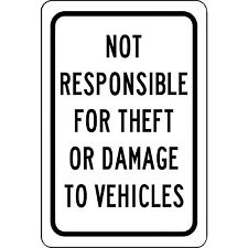 "Aluminum Metal Sign - Not Responsible For Theft Or Damage To Vehicles 8"" X 12"""