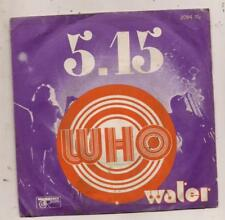 FRENCH 45 T THE WHO 5.15 / WATER
