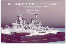 """How To Modeling Cd """"Building Realistic Ship Dioramas"""" by Ray Bean (12 pages)"""