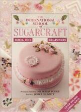 The International School of Sugarcraft - Book One Beginners,Nicholas Lodge