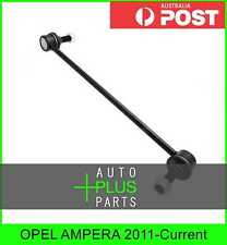 Fits OPEL AMPERA 2011-Current - Front Stabiliser / Anti Roll Sway Bar Link