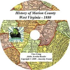 1880- MARION County West Virginia WV - History Genealogy Families Books - CD DVD