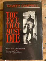 The Face That Must Die Book By Ramsey Campbell Hardback Dust Jacket - Rare OOP