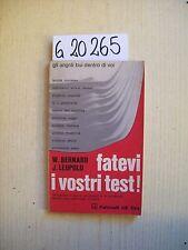 W. BERNARD/ J. LEOPOLD - FATEVI I VOSTRI TEST! - FELTRINELLI - 1970