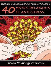 Livres de Coloriage Pour Adulte ColoringCraze, des Coloriages Anti-Stress...