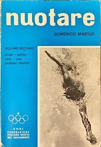 NUOTARE - DOMENICO MAIELLO - C.O.N.I. 1967 - VOLUME SECONDO