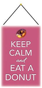 Keep calm - Eat Donut Blechschild Schild mit Kordel Tin Sign 20 x 30 cm CC0483-K