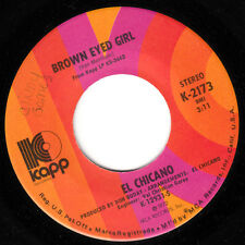 EL CHICANO - BROWN EYED GIRL (KAPP 2173) MINT-!!!