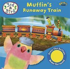3rd and Bird: Muffin's Runaway Train: Sound Book, BBC Books, Good Book