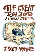 The Great Rim Job: A Circular Sabbatical