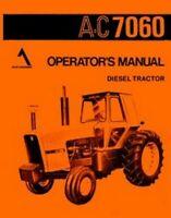 ALLIS CHALMERS 7060 Diesel Tractor Owners Operators Manual AC