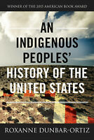 An Indigenous Peoples' History of the United States by Roxan(electronic version)