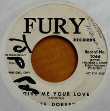LEE DORSEY - GIVE ME YOUR LOVE b/w YOU ARE MY SUNSHINE - FURY 45 - WLP - 1962