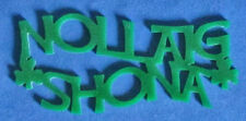 Nollaig Shona Ornament - Merry Christmas In Irish - Hand Cut From Green Acrylic