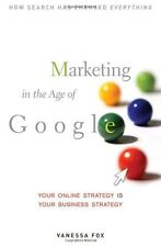 Marketing in the Age of Google: Your Online Strate
