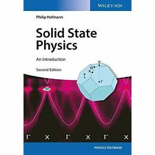 Solid State Physics - an Introduction 2E by Philip Hofmann (Paperback, 2015)