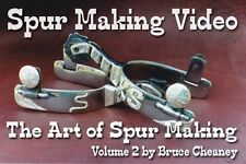 Art of Spur Making Video DVD Vol 2 How to Make Handmade Spurs by Cheaney