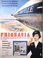 PUBLICITÉ DE PRESSE 1959 DJINN FRIGEAVIA CARAVELLE DEUX PRODUCTIONS SUD-AVIATION