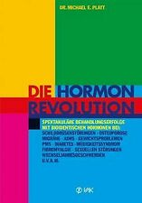Die Hormonrevolution: Spektakuläre Behandlungserfolge be... | Buch | Zustand gut