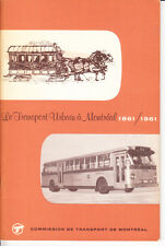 URBAN TRANSIT IN MONTREAL 1861 1961/LE TRANSPORT URBAIN A MONTREAL 1861 1961