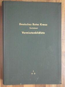VERMISSTENBILDLISTE * DRK * Suchdienst * Aufklärungs-Abt. ,Ausbildungs-Einh. *