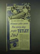 1951 Tetley Tea Ad - Women Who Serve Every Day
