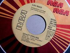 LOU REED~CRAZY FEELING~NEAR MINT~RARE PROMO~RCA~~ ROCK  45