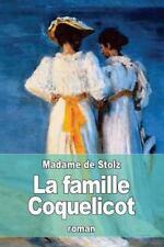 La Famille Coquelicot by Madame de Stolz (2016, Paperback)